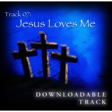 Track7.Jesus Loves Me